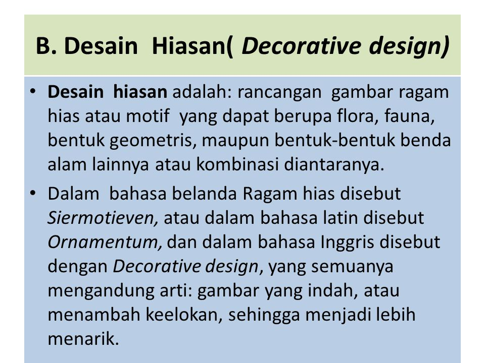 B. Desain Hiasan( Decorative design)
