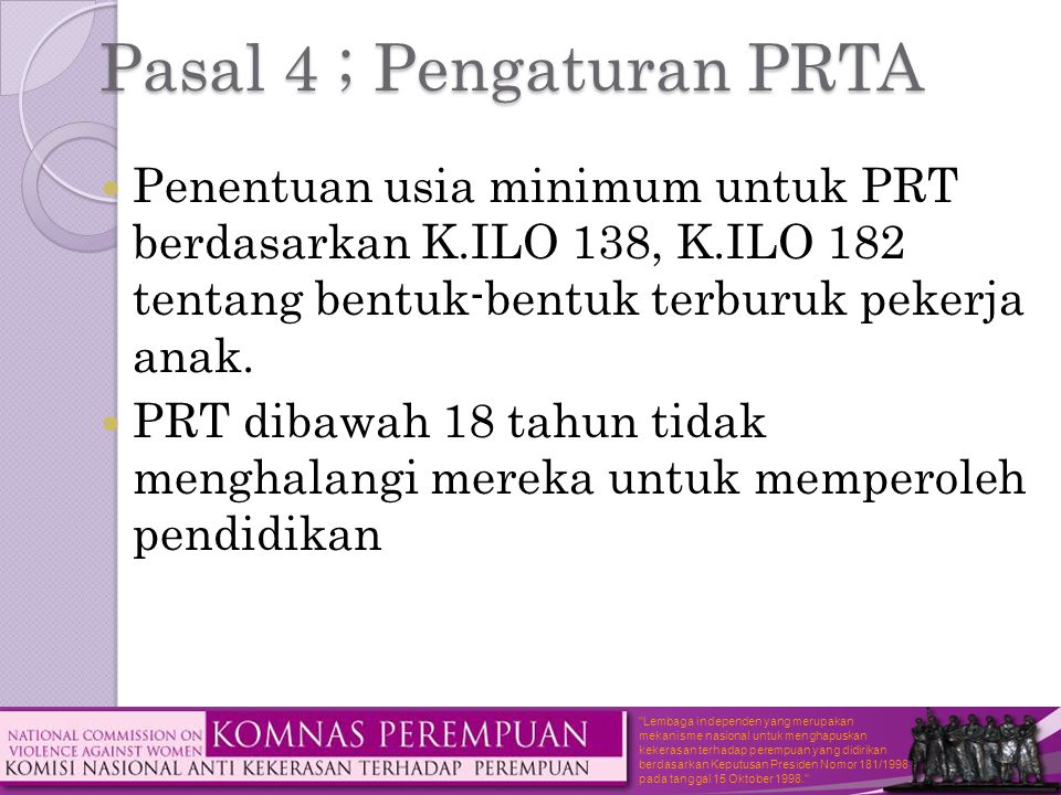 Pasal 4 ; Pengaturan PRTA
