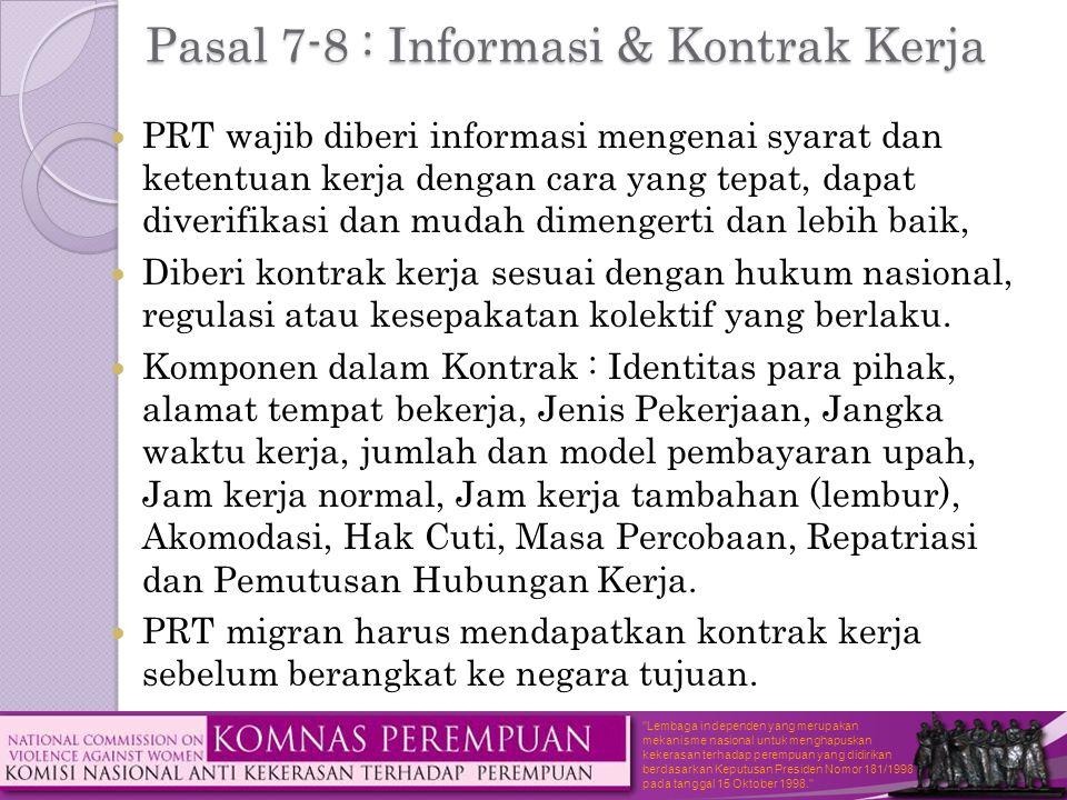 Pasal 7-8 : Informasi & Kontrak Kerja