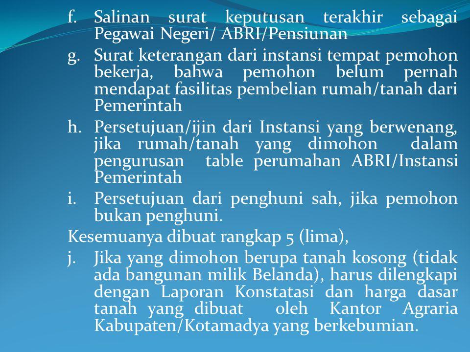 Salinan surat keputusan terakhir sebagai Pegawai Negeri/ ABRI/Pensiunan