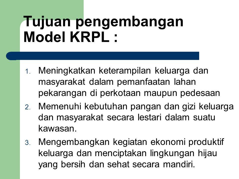 Tujuan pengembangan Model KRPL :