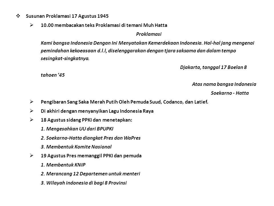 Susunan Proklamasi 17 Agustus 1945