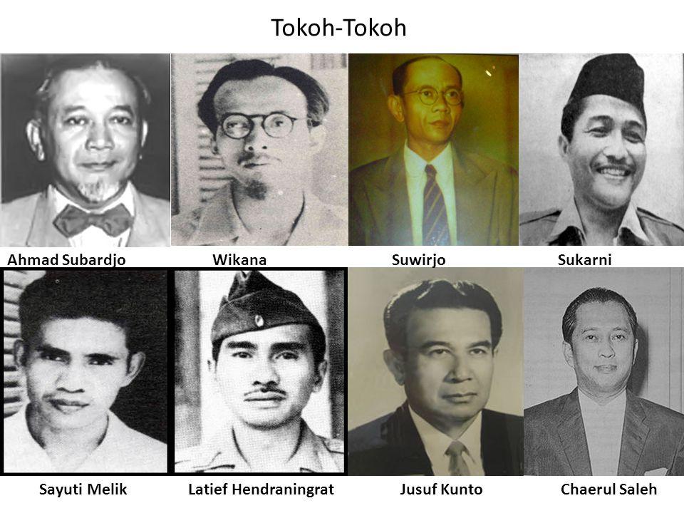 Tokoh-Tokoh Ahmad Subardjo Wikana Suwirjo Sukarni