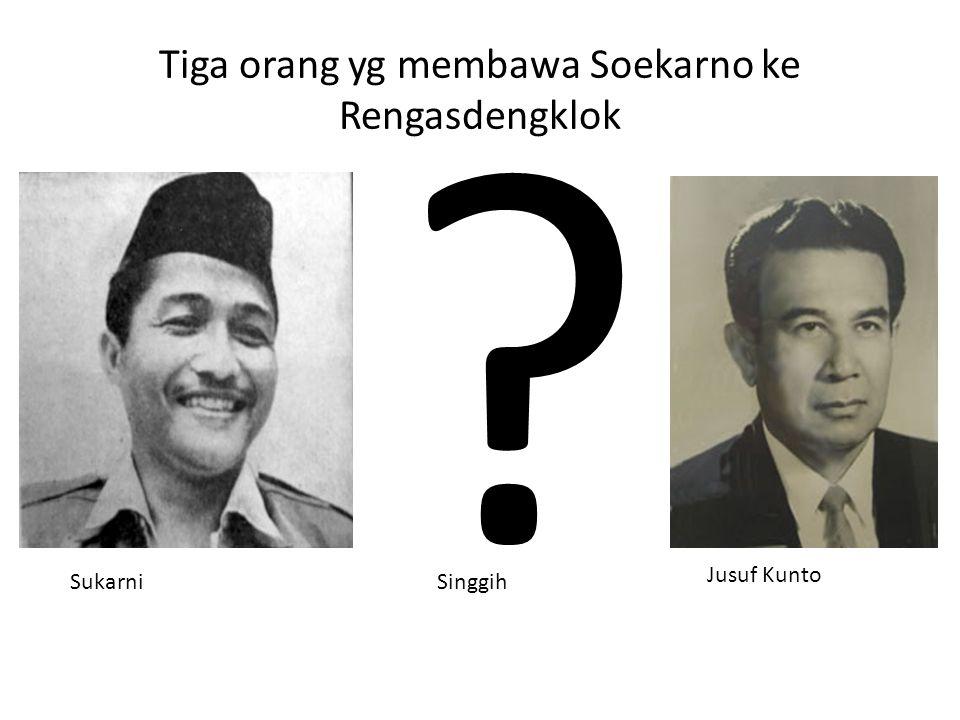 Tiga orang yg membawa Soekarno ke Rengasdengklok
