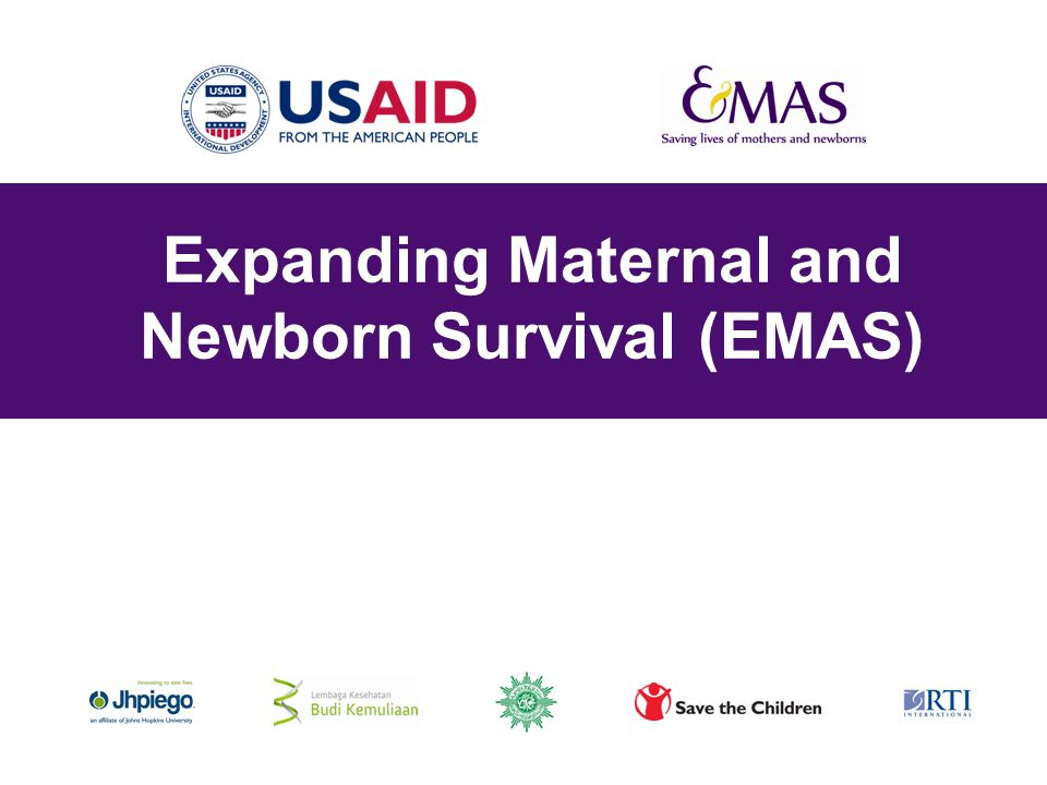 Expanding Maternal and Newborn Survival (EMAS)