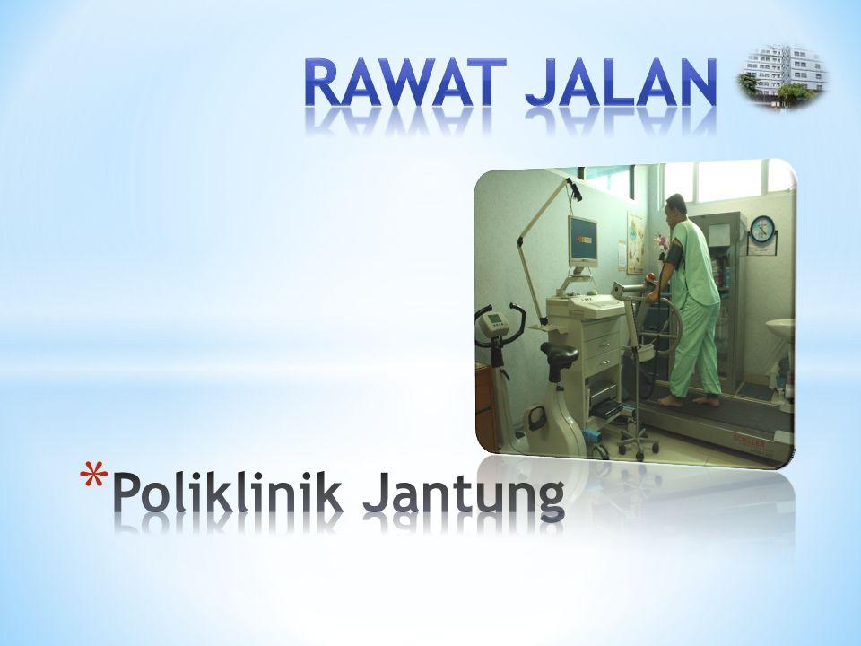 Rawat JalaN Poliklinik Jantung