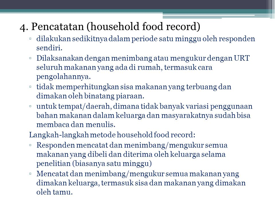 4. Pencatatan (household food record)