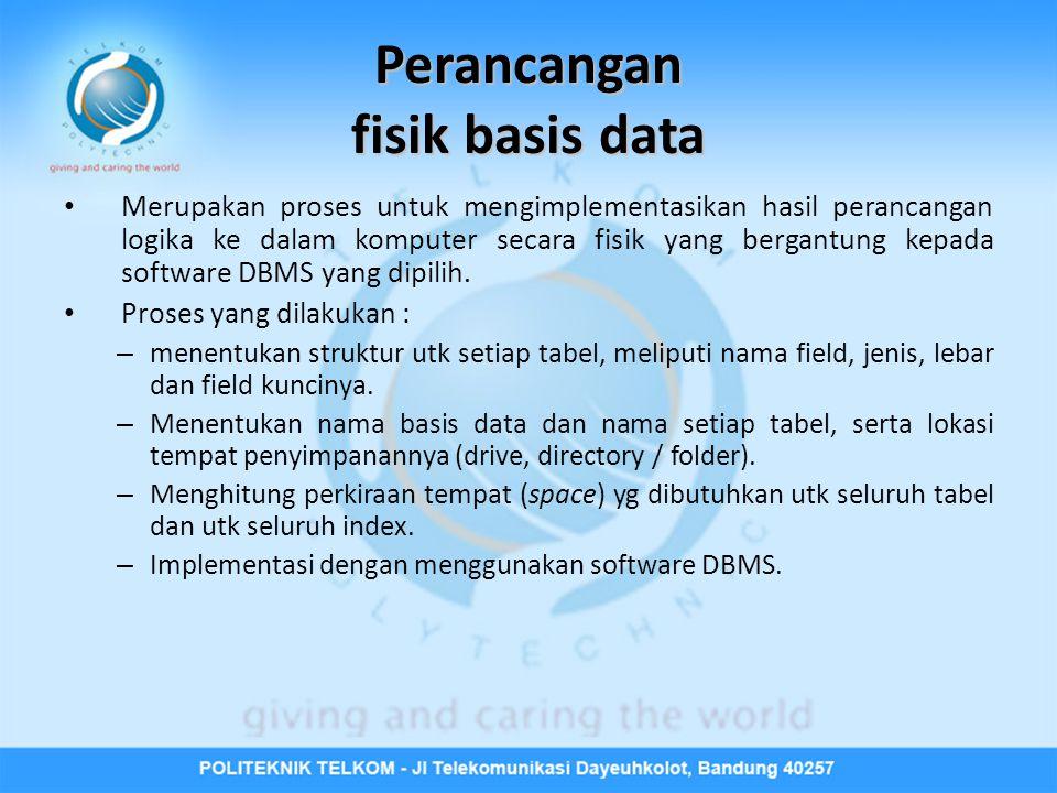 Perancangan fisik basis data