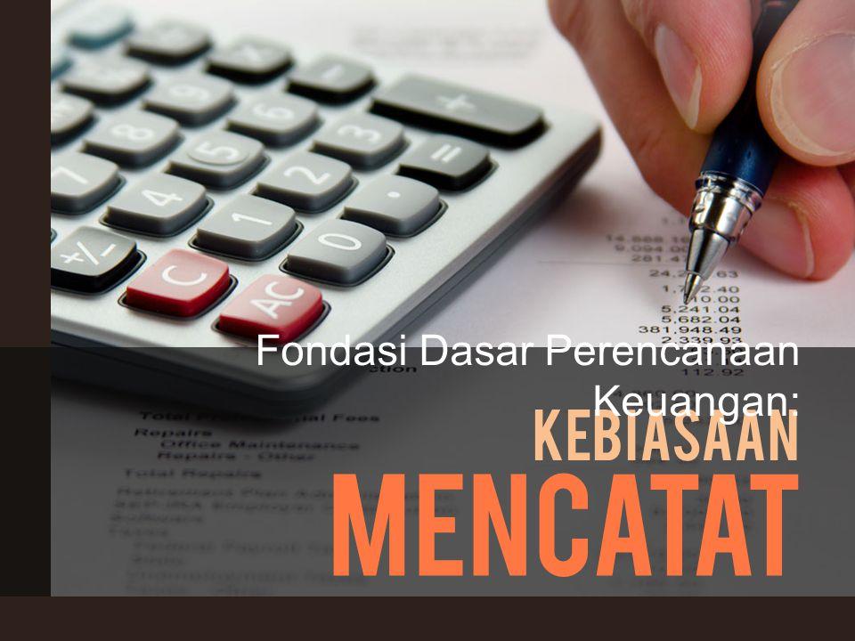 Fondasi Dasar Perencanaan Keuangan: