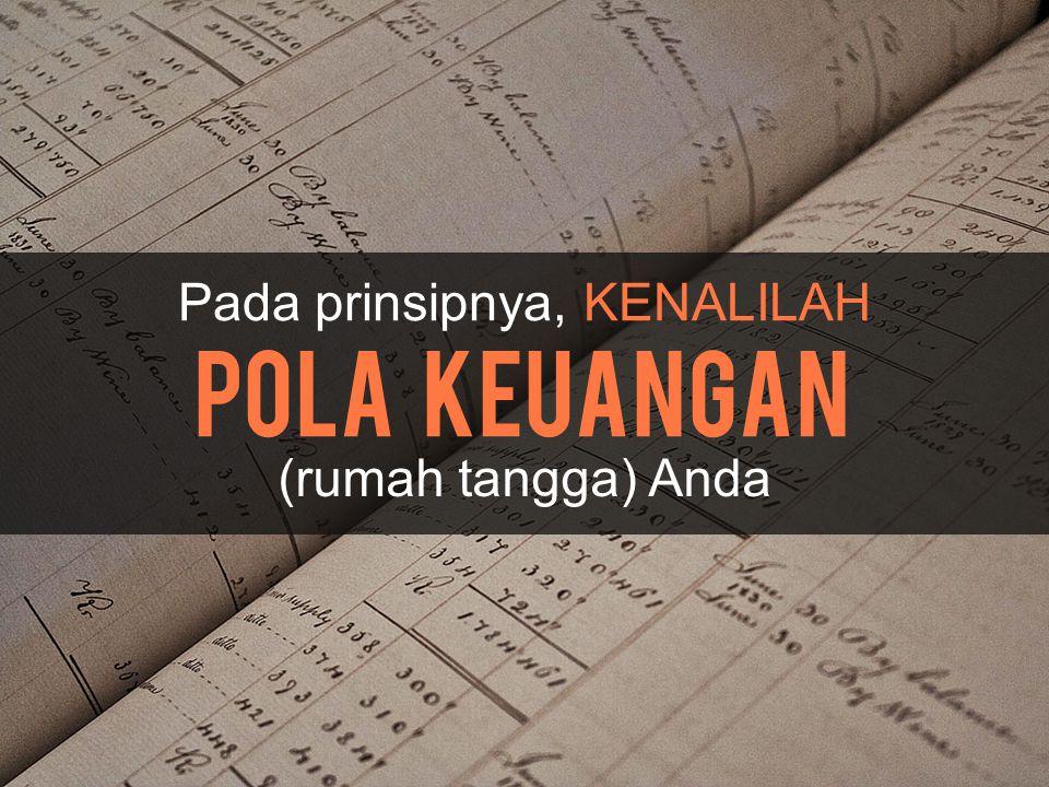 Pada prinsipnya, KENALILAH