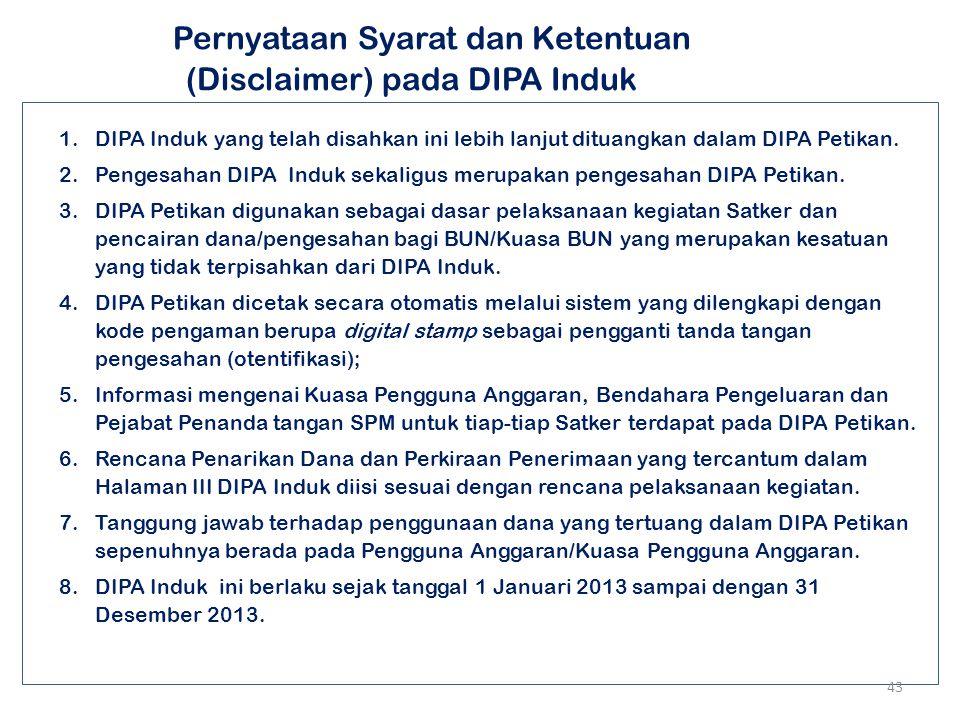 Pernyataan Syarat dan Ketentuan (Disclaimer) pada DIPA Induk