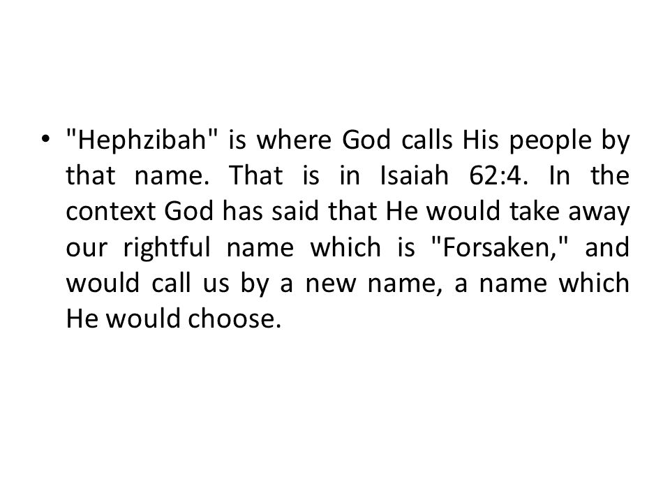 Hephzibah is where God calls His people by that name