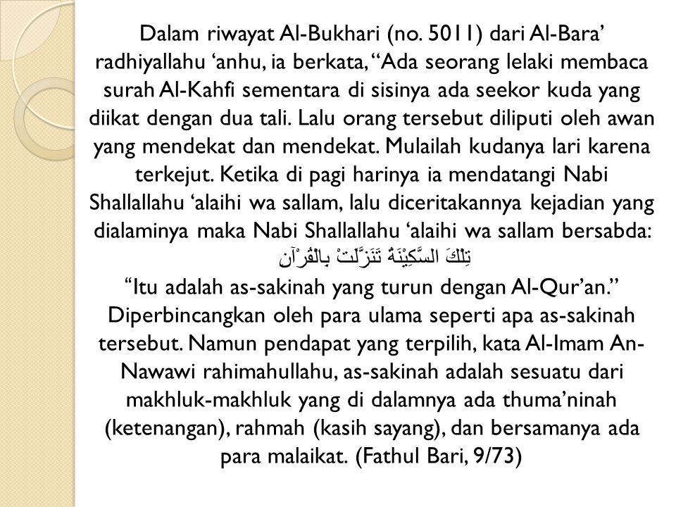 Dalam riwayat Al-Bukhari (no