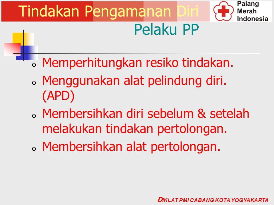 Tindakan Pengamanan Diri Pelaku PP