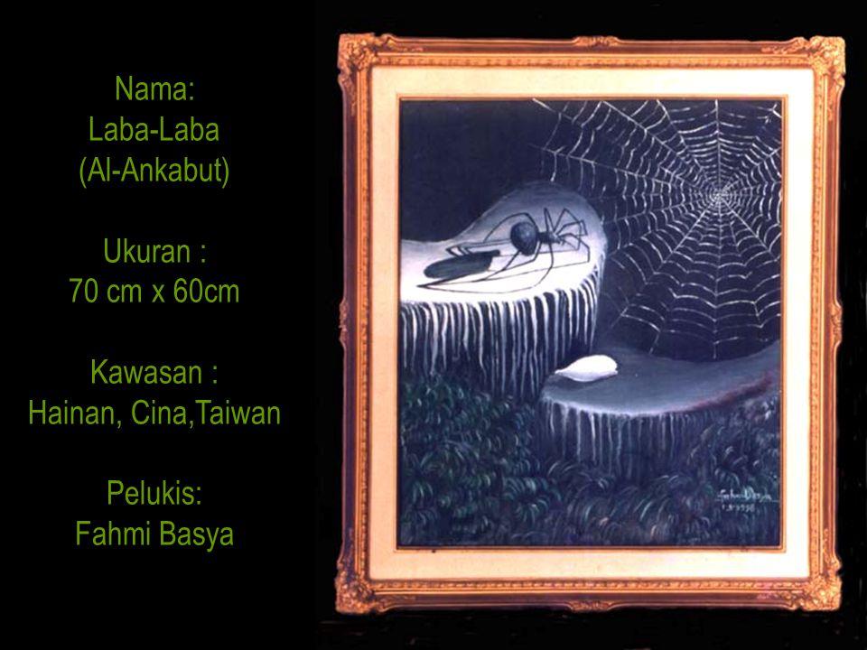 Nama: Laba-Laba. (Al-Ankabut) Ukuran : 70 cm x 60cm.