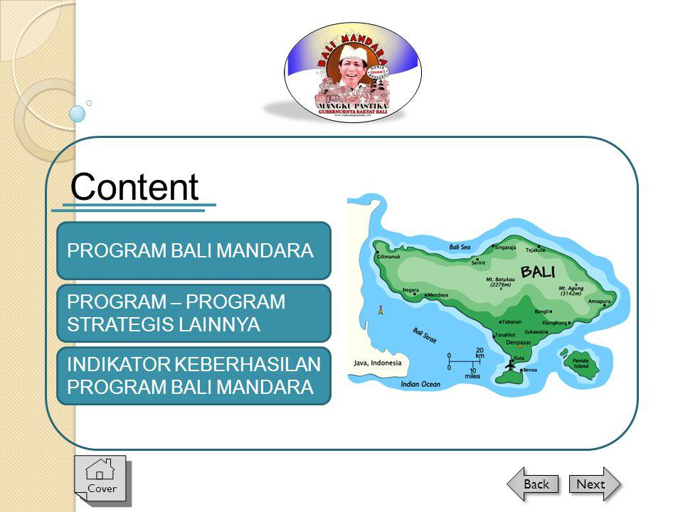 Content PROGRAM BALI MANDARA PROGRAM – PROGRAM STRATEGIS LAINNYA