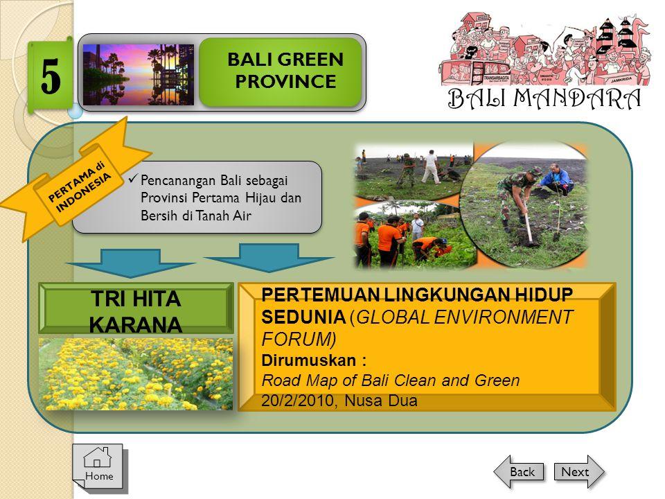 5 BALI MANDARA TRI HITA KARANA BALI GREEN PROVINCE