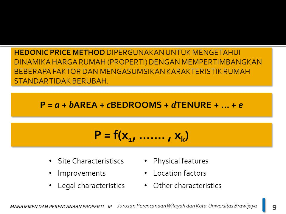 P = a + bAREA + cBEDROOMS + dTENURE + … + e