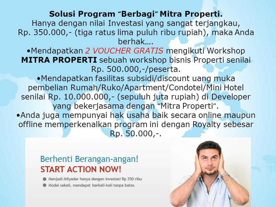 Solusi Program Berbagi Mitra Properti.