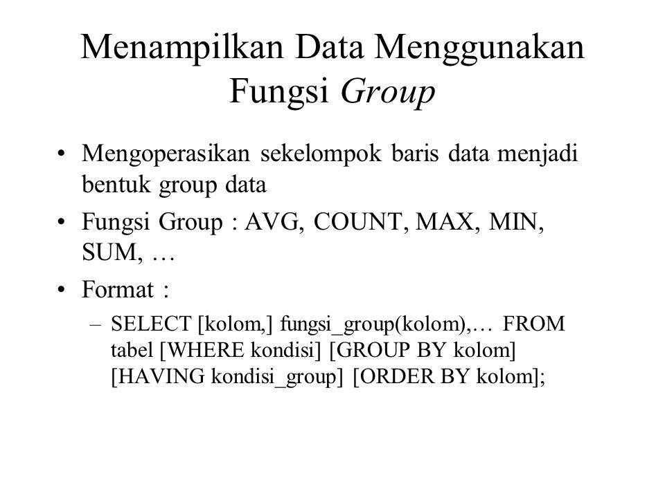 Menampilkan Data Menggunakan Fungsi Group