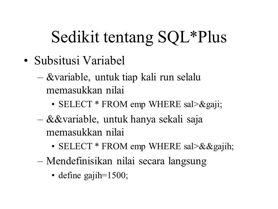 Sedikit tentang SQL*Plus