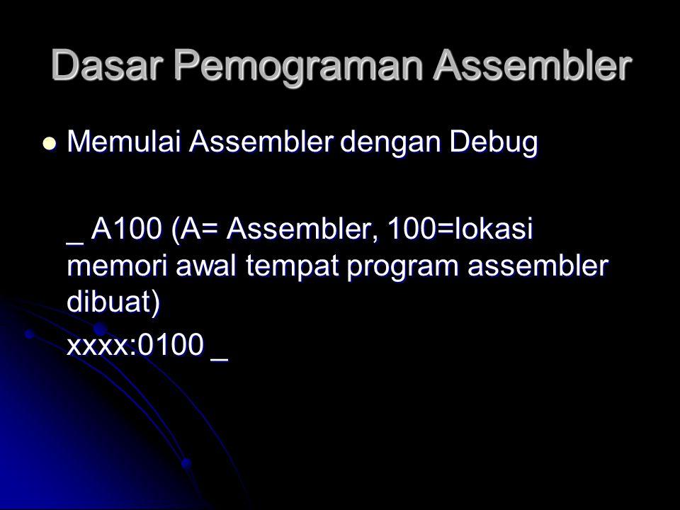 Dasar Pemograman Assembler