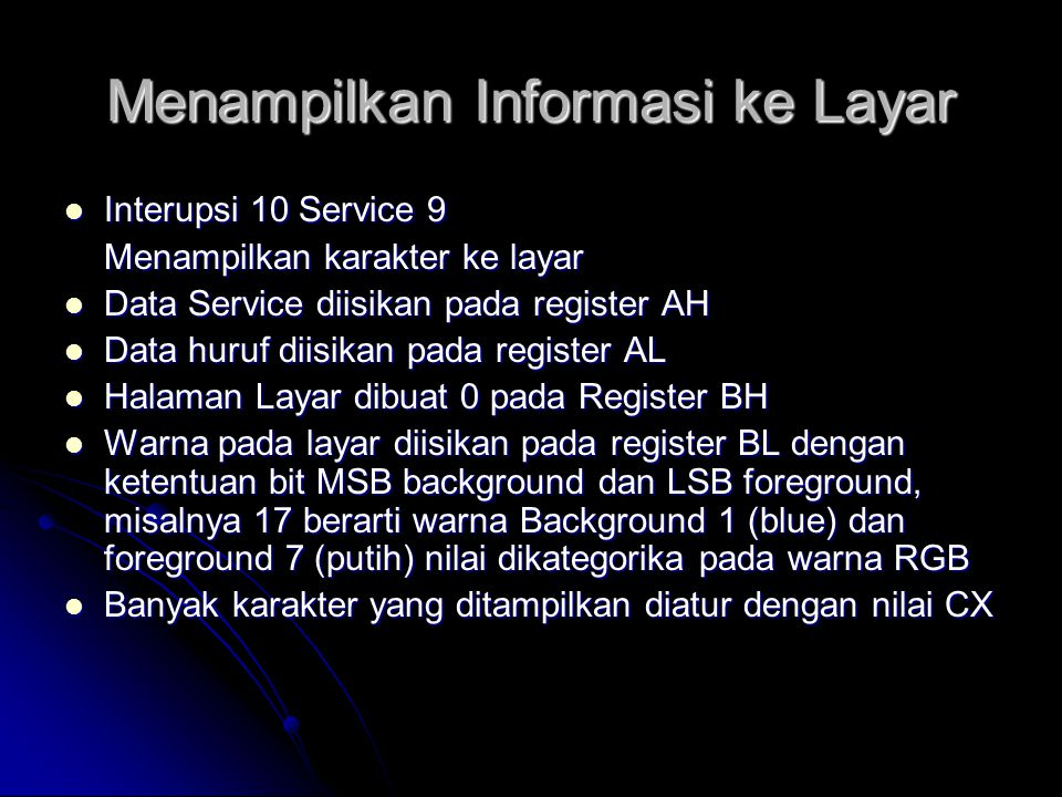 Menampilkan Informasi ke Layar