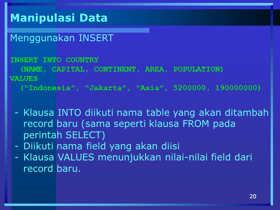 Manipulasi Data Menggunakan INSERT
