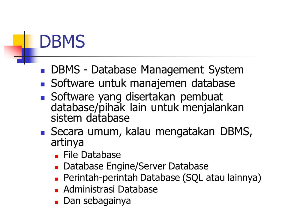 DBMS DBMS - Database Management System