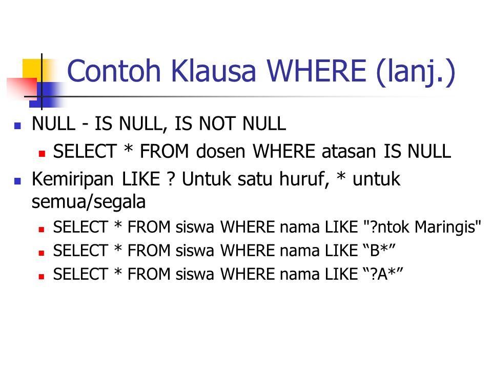 Contoh Klausa WHERE (lanj.)