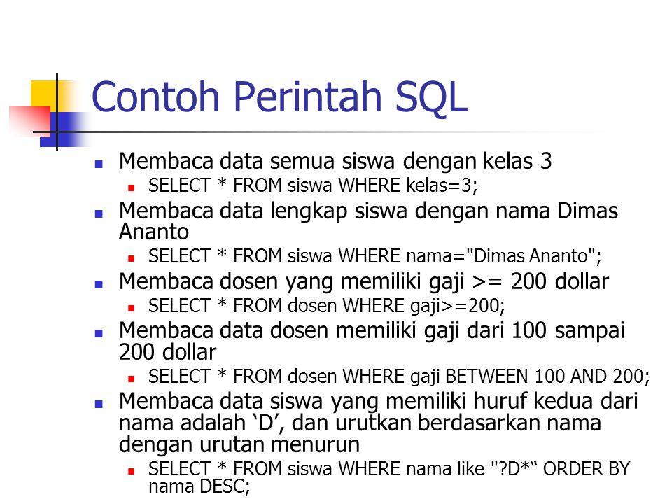 Contoh Perintah SQL Membaca data semua siswa dengan kelas 3