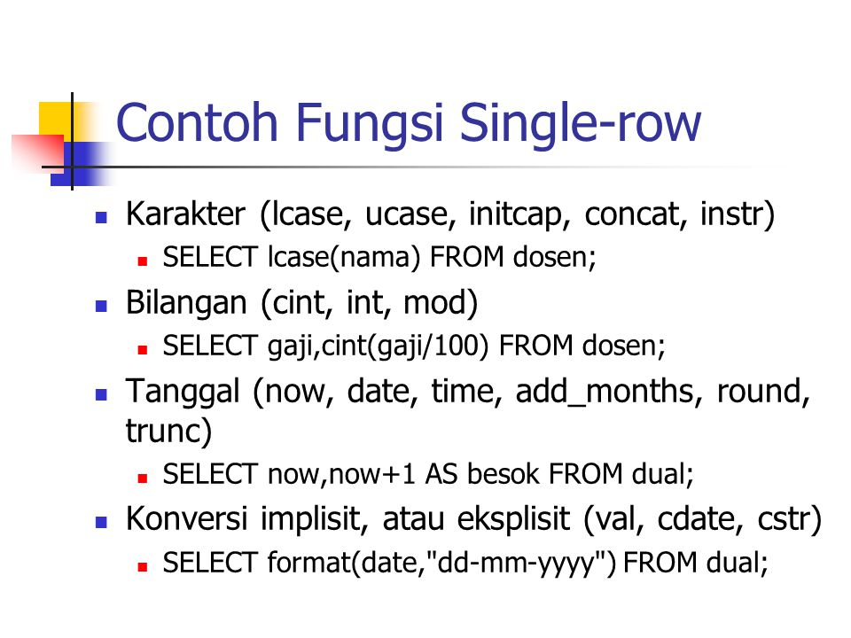 Contoh Fungsi Single-row
