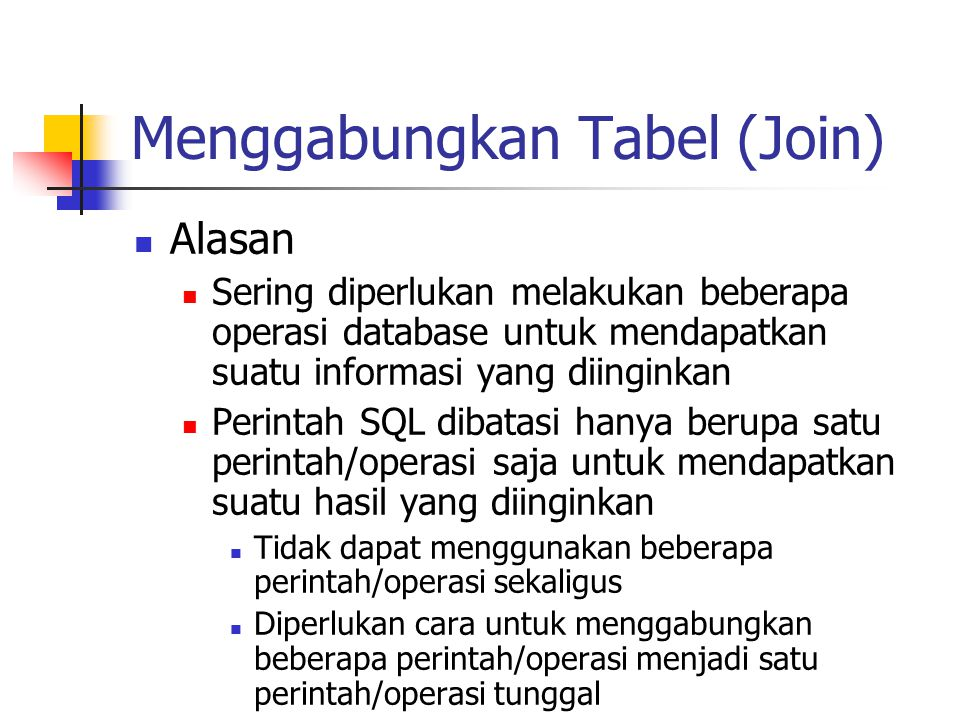 Menggabungkan Tabel (Join)