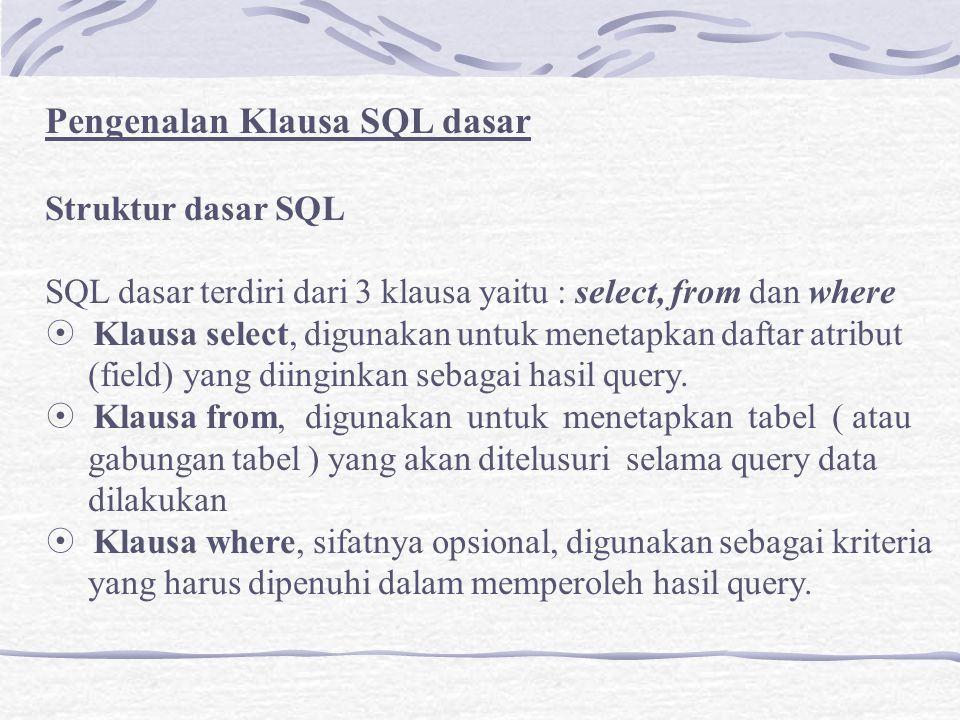 Pengenalan Klausa SQL dasar