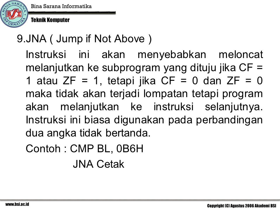 JNA ( Jump if Not Above )