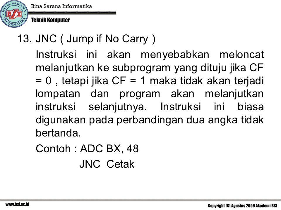 JNC ( Jump if No Carry )