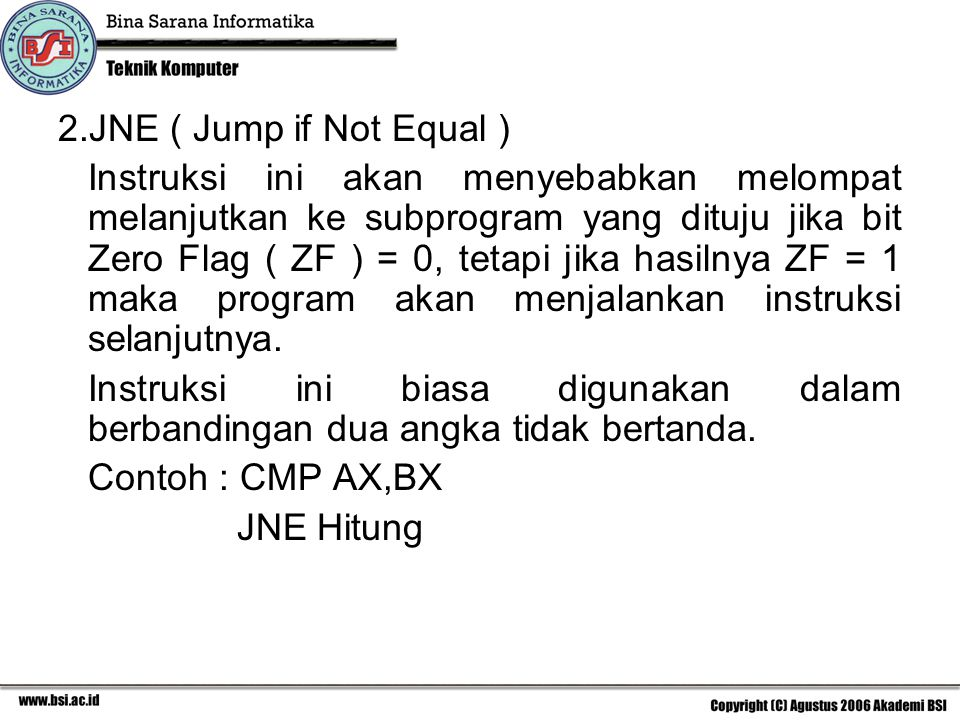 JNE ( Jump if Not Equal )