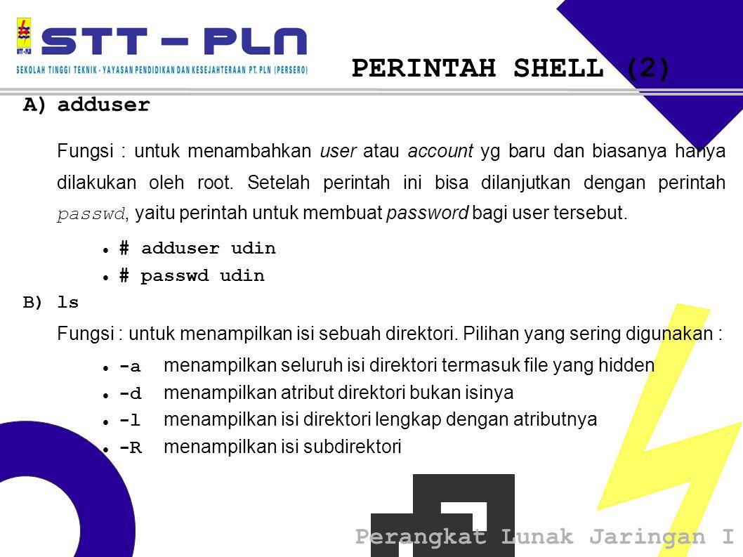 PERINTAH SHELL (2) adduser