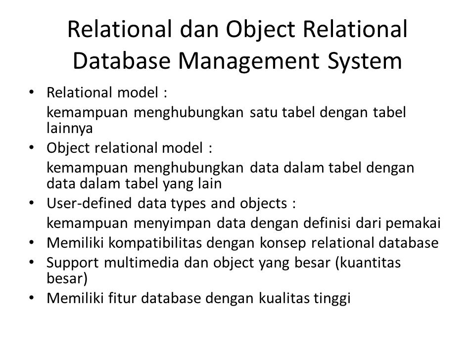 Relational dan Object Relational Database Management System
