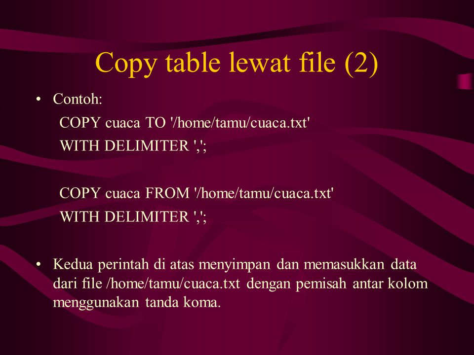 Copy table lewat file (2)
