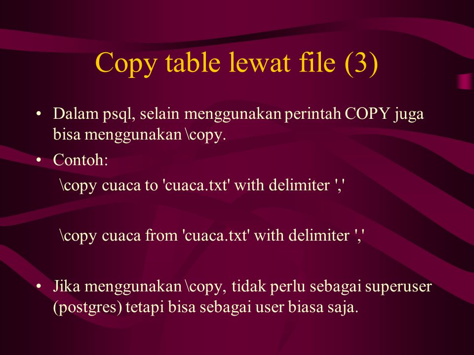Copy table lewat file (3)