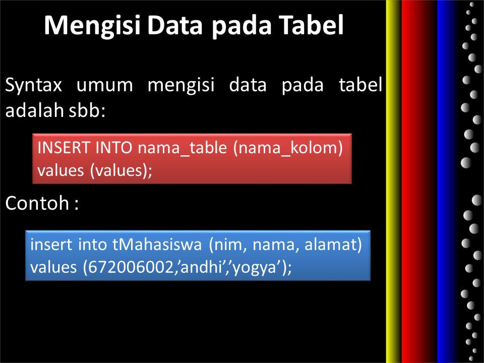 Mengisi Data pada Tabel