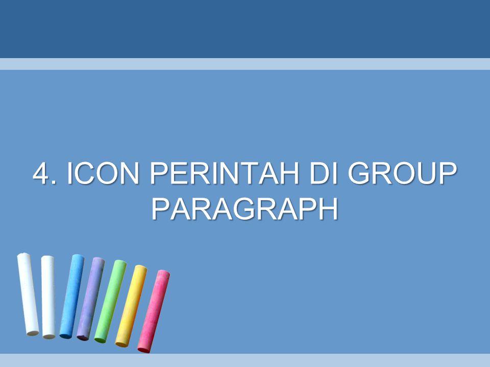 4. ICON PERINTAH DI GROUP PARAGRAPH