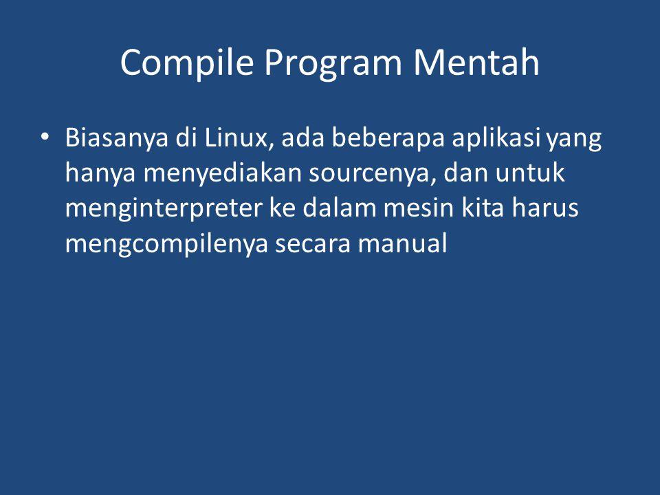 Compile Program Mentah