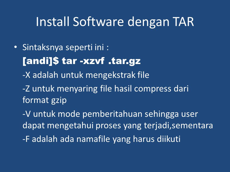 Install Software dengan TAR