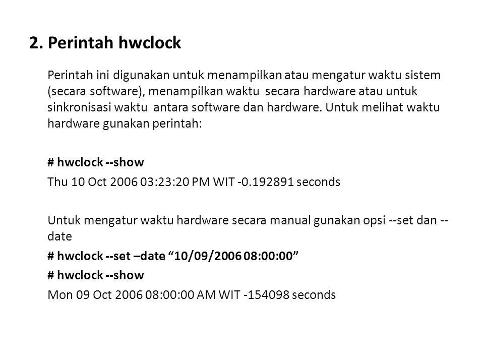 2. Perintah hwclock
