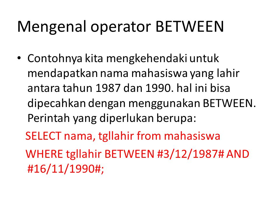 Mengenal operator BETWEEN