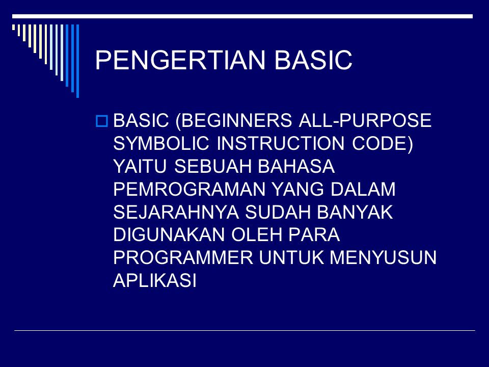 PENGERTIAN BASIC