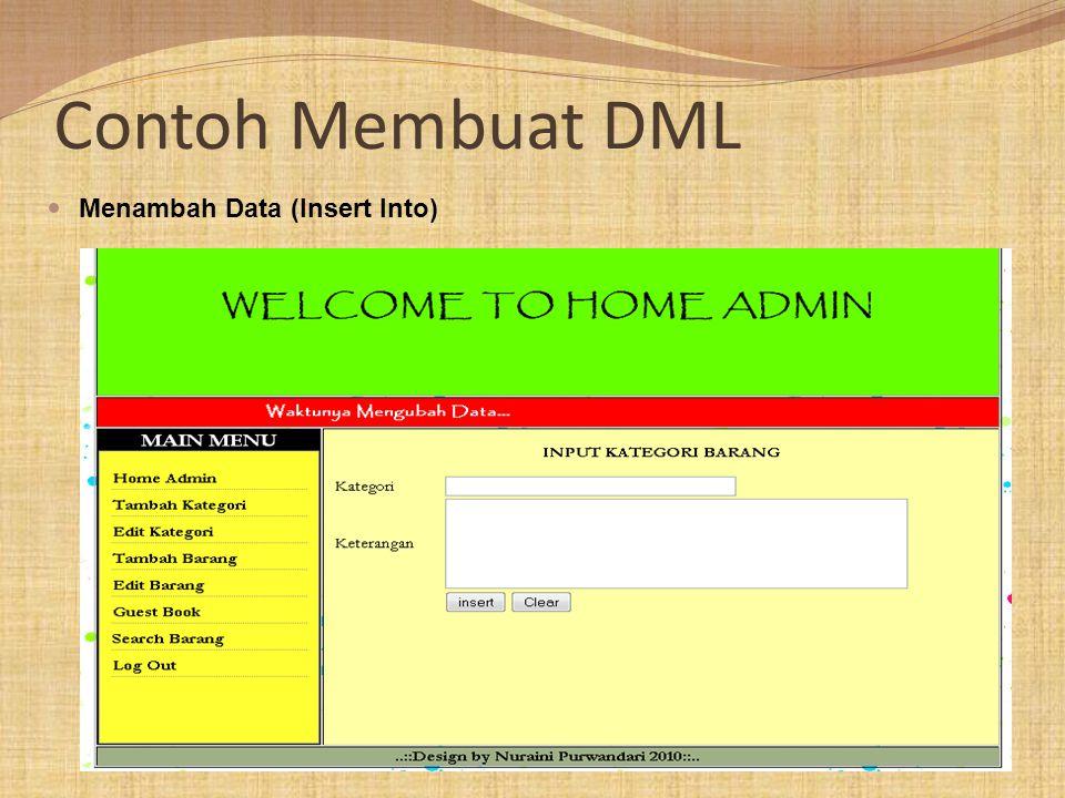 Contoh Membuat DML Menambah Data (Insert Into)