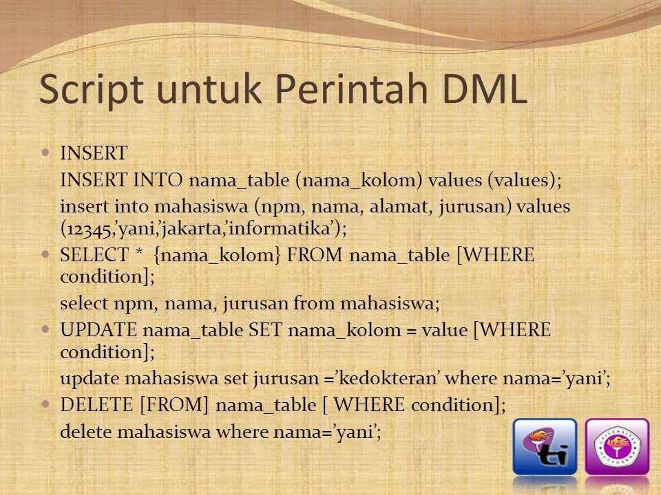 Script untuk Perintah DML